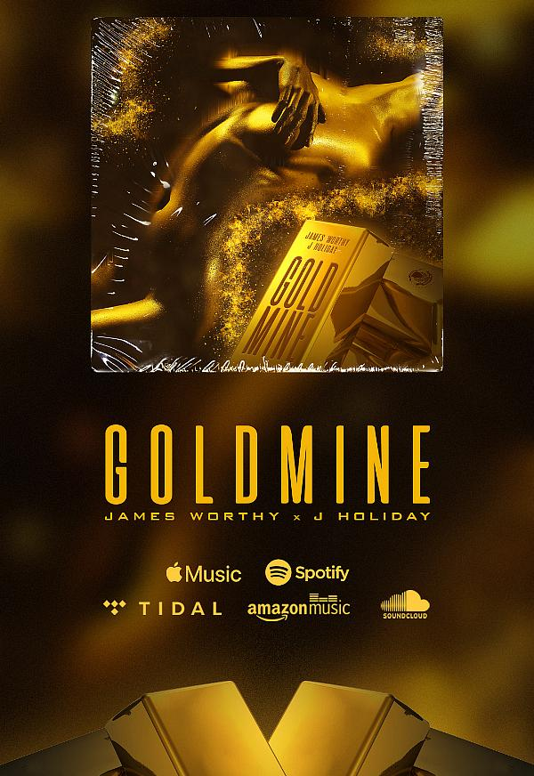 "3X Grammy Nominated Billboard Charting Artist James Worthy Releases New Single ""Goldmine"" Featuring R&B Singer J. Holiday"