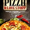 """""""Pizza, a Love Story"""" Coming to DVD and VOD September 29"""