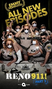 """""""Reno 911!"""" Returns for Part 2 - Now Emmy Nominated"""