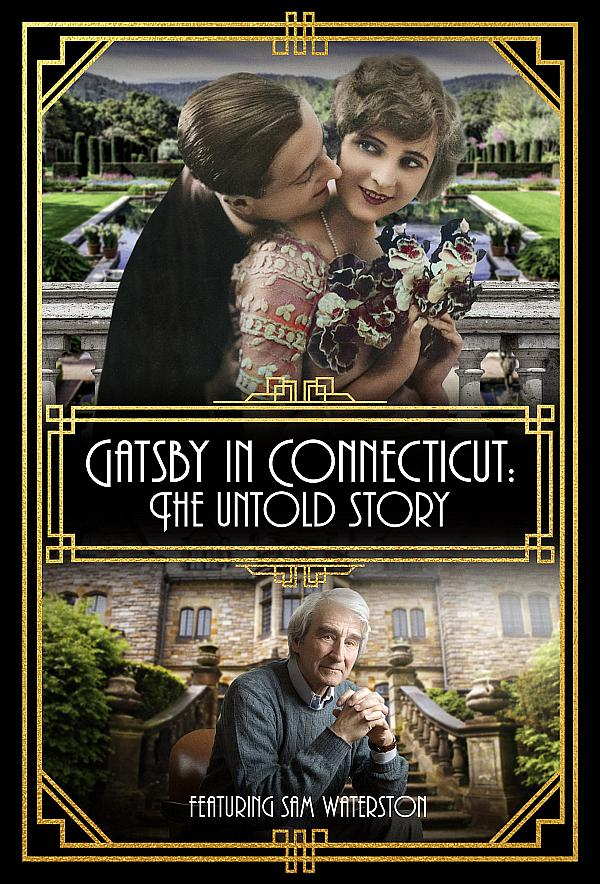 "Vision Films Presents the Documentary That Is Set to Send Shock Waves Through the Literary World, ""Gatsby in Connecticut: The Untold Story"" Featuring Sam Waterston"