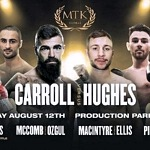 Jono Carroll Headlines Special Edition of #MTKFightNight Against Maxi Hughes LIVE on ESPN+ August 12