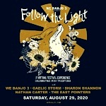 Follow the Light Virtual Music Festival Unveils August 29, 2020 Event