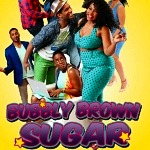 Tamala Baldwin's Award-Winning Episodic Series 'Bubbly Brown Sugar' To Premiere On The New Streaming Service, UrbanFlix TV