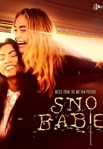 Better Noise Music Releases SNO BABIES Motion Picture Soundtrack