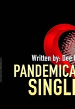 """Pandemically Single"" Hilarious New Comedy Webseries Featuring An All-Star Cast"