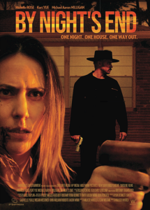 """Home-Invasion Thriller, """"BY NIGHT'S END,"""" Breaks Into Digital Platforms this October"""