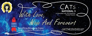 "Cast of ""Cats"" Reunites Nearly 35 Years Later for ""With Love, Now and Forever! cats4covidrelief"" Benefit for Broadway Cares COVID-19 Emergency Assistance Fund"
