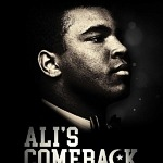 "Vision Films Presents ""Ali's Comeback: The Untold Story"" Documentary and Online Virtual Event Celebrating the 50th Anniversary of Ali's Return to the Boxing Ring"