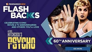"""Remembering 60 Years of """"Psycho"""" With 4k Sale on Hitchcock Thrillers on FandangoNOW and on Vudu"""
