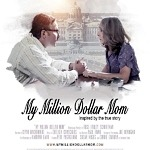 """My Million Dollar Mom"" an Official Selection for Orlando International Film Festival"