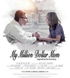 """My Million Dollar Mom"" an Official Selection for Orlando International Film Festival"