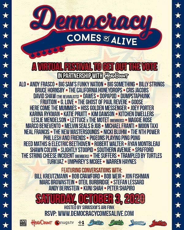 Democracy Comes Alive, a One-Day Virtual Music Festival to Promote Participation in Democracy with Appearances by Members The Grateful Dead, Michael Franti, Billy Strings & More