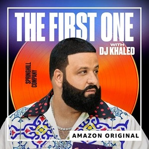 "Amazon Music Releases ""The First One"" Podcast with DJ Khaled"