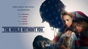 """Radha Mitchell, Perrey Reeves Star in Legacy Distribution's """"The World Without You"""""""