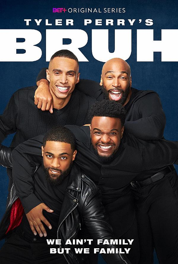Watch the Season Finale of 'Tyler Perry's BRUH' on BET+ November 12