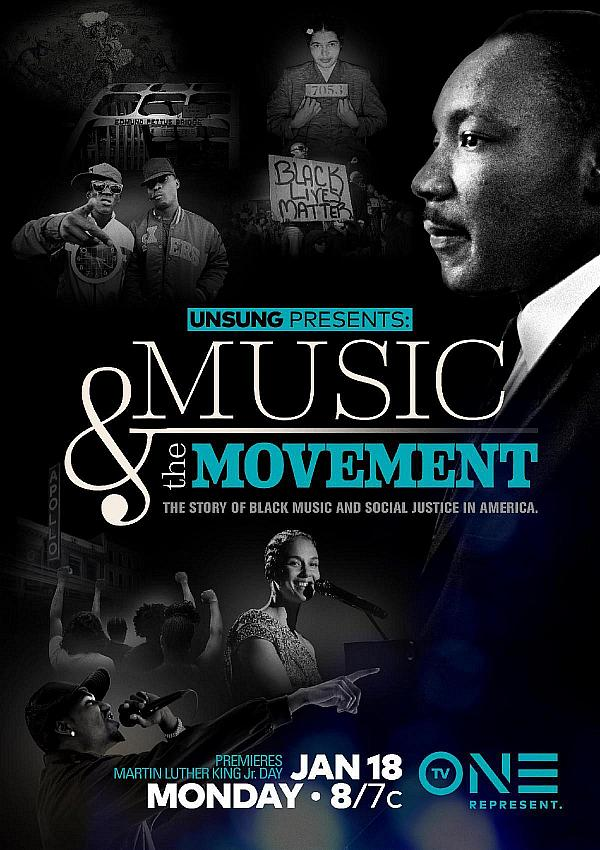TV One Celebrates The Galvanizing Power of Black Music In New Documentary Special Unsung Presents: Music & The Movement On Monday, January 18, 2021 At 8 P.M. ET/7C