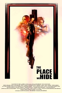 "TLG Motion Pictures Releases New Psychological Thriller ""The Place We Hide"" From Writer-Director Erik Bernard"