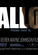 "Branded Studios to Release New Documentary, ""STALLONE: Frank, That Is"""