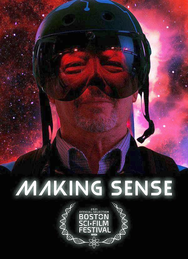 """Independent Feature Film """"Making Sense"""" to Premiere at Boston Sci-Fi Film Festival"""