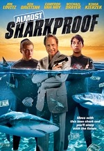 TriCoast Re-Releases 'ALMOST SHARKPROOF' – A Bro-Mantic Comedy Starring Jon Lovitz, Michael Drayer and Ken Davitian