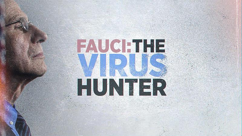 Fauci: The Virus Hunter