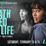 "Meagan Good Stars in ""Death Saved My Life"" on Lifetime February 13"