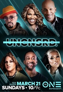 """TV One Premieres All-New Episodes of Hit Series """"Uncensored"""" Starting March 21"""