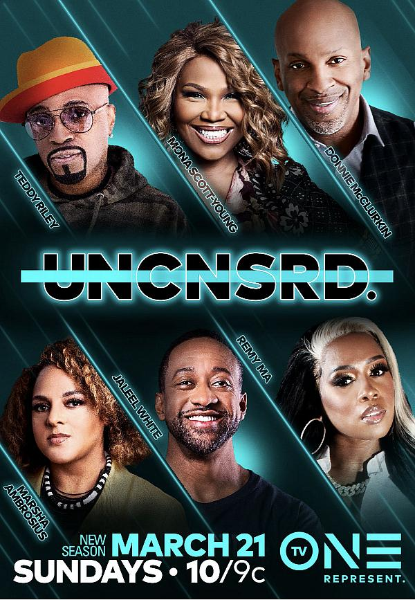"TV One Premieres All-New Episodes of Hit Series ""Uncensored"" Starting March 21"